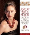 Jewelry with a Hook: Crocheted Fiber Necklaces, Bracelets  More