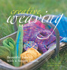 Creative Weaving: Beautiful Fabrics with a Simple Loom