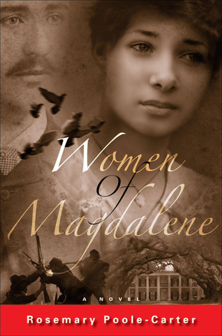 Women of Magdalene by Rosemary Poole-Carter