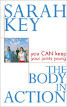 The Body in Action: You Can Keep Your Joints Young