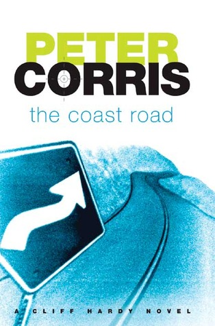 The Coast Road by Peter Corris