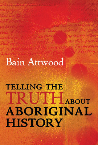 telling-the-truth-about-aboriginal-history