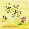 The Big Ball of String by Ross Mueller