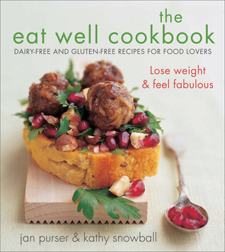The eat well cookbook dairy free and gluten free recipes for food 2061779 forumfinder Choice Image