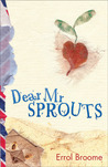Dear Mr. Sprouts