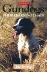 Gun Dogs: Their Learning Chain