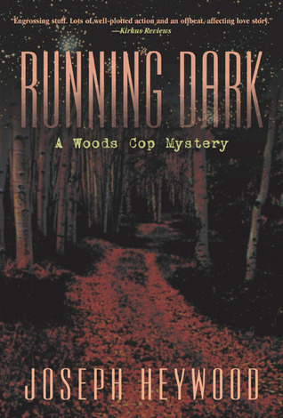 Running Dark (Woods Cop, #4)