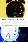Spring Forward: The Annual Madness of Daylight Saving Time