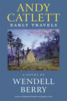 Andy Catlett by Wendell Berry