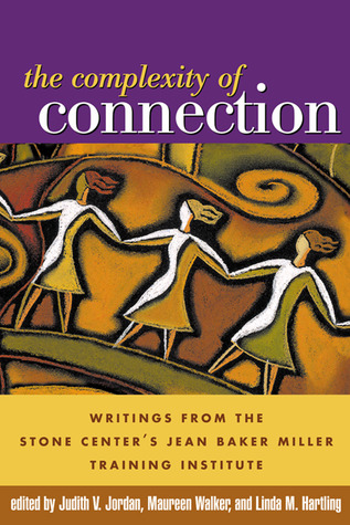 Libros electrónicos y audiolibros para descargar gratis The Complexity of Connection: Writings from the Stone Center's Jean Baker Miller Training Institute