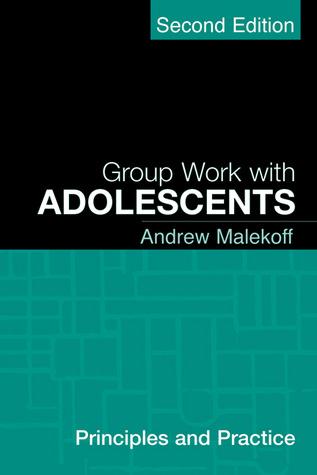 Group Work with Adolescents: Principles and Practice Descarga gratuita de libros