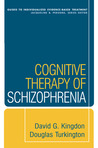 Download Cognitive Therapy of Schizophrenia