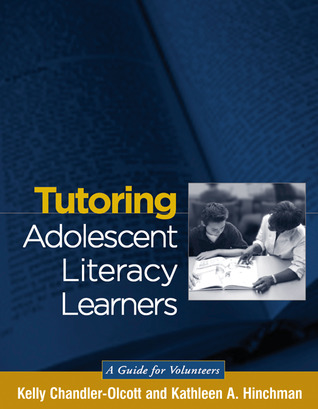 Tutoring Adolescent Literacy Learners: A Guide for Volunteers