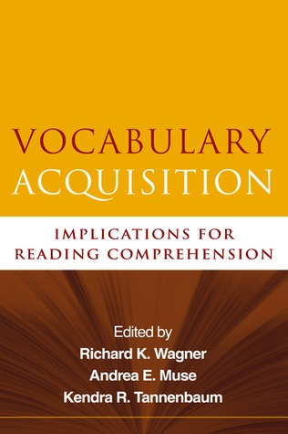 Vocabulary Acquisition by Richard K. Wagner