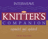 The Knitter's Companion: Expanded and Updated