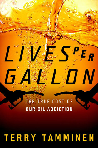 Lives Per Gallon by Terry Tamminen