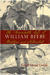 The Remarkable Life of William Beebe: Explorer and Naturalist
