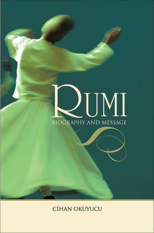 Rumi: Biography and Message (ePUB)