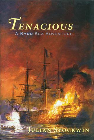 Tenacious (Kydd Sea Adventures, #6)