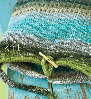 Knit: Handmade Style (Handmade Style (Thunder Bay Press))