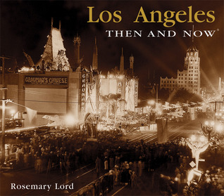 Los Angeles Then and Now (Compact)