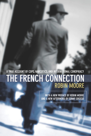 The French Connection by Robin Moore