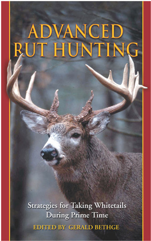 Advanced Rut Hunting: Strategies for Taking Whitetails During Prime Time