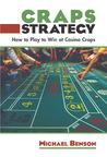 Craps Strategy by Michael             Benson