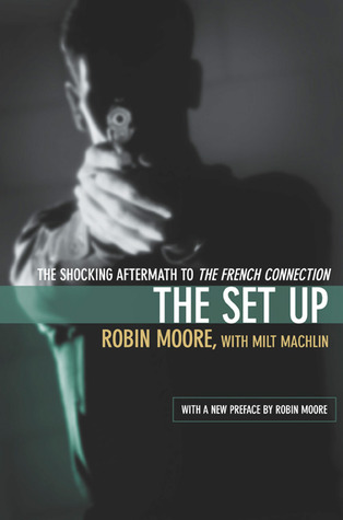 The Set Up: The Shocking Aftermath to The French Connection