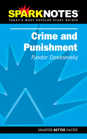 Crime and Punishment by SparkNotes