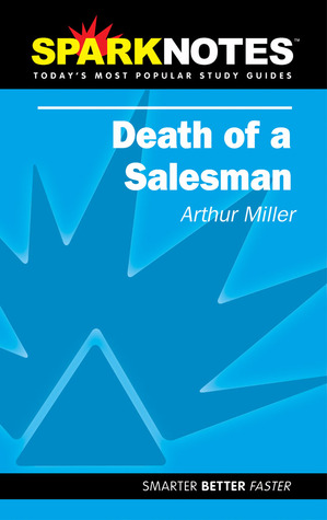 Death of a Salesman (SparkNotes Literature Guide)