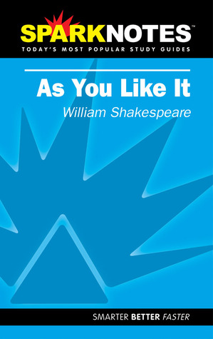 as you like it sparknotes literature guide by sparknotes