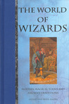 The World of Wizards: Modern Magical Tools and Ancient Traditions