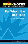 For Whom the Bell Tolls (Sparknotes Literature Guides)