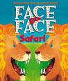 Face-to-Face Safari
