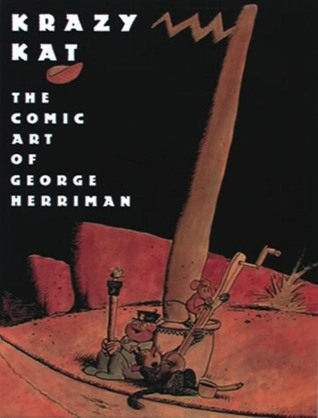 Krazy Kat: The Comic Art of George Herriman