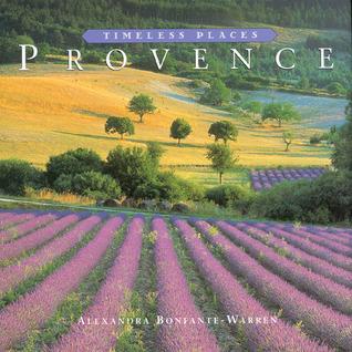 Provence by Alexandra Bonfante-Warren