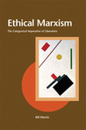 Ethical Marxism: The Categorical Imperative of Liberation