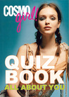 CosmoGIRL! Quiz Book: All About You
