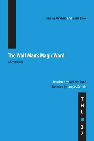 The Wolf Man's Magic Word by Nicolas Abraham
