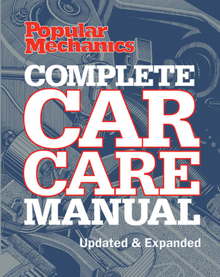 popular mechanics complete car care manual updated expanded by rh goodreads com complete car care manual pdf caa complete car care manual