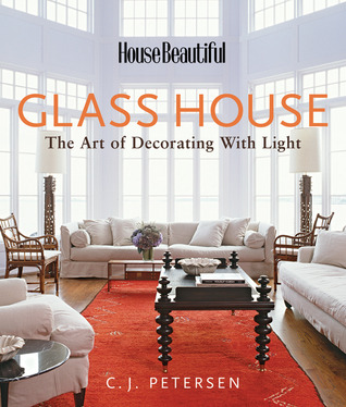 house-beautiful-s-glass-house-the-art-of-decorating-with-light