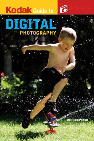 KODAK Guide to Digital Photography
