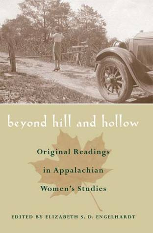 Beyond Hill and Hollow by Elizabeth S.D. Engelhardt