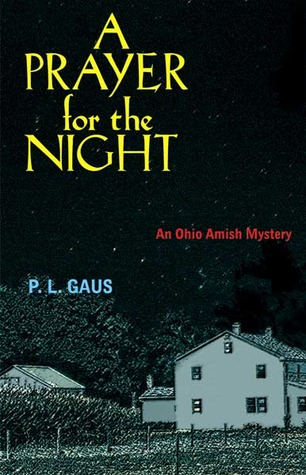 A Prayer for the Night by P.L. Gaus
