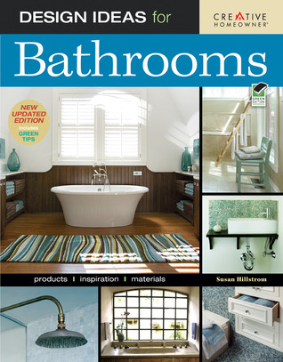 Design Ideas for Bathrooms by Susan Boyle Hillstrom
