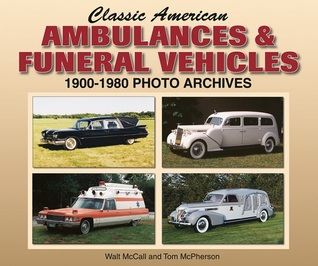 classic-american-ambulances-funeral-vehicles-1900-1980-photo-archives