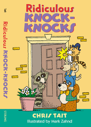 Ridiculous Knock-Knocks