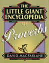 The Little Giant® Encyclopedia of Proverbs