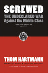 Screwed by Thom Hartmann